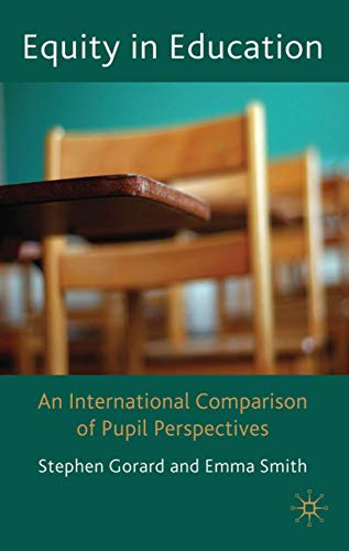 9780230230255: Equity in Education: An International Comparison of Pupil Perspectives