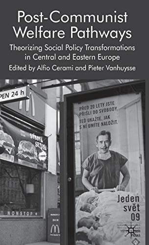 9780230230262: Post-Communist Welfare Pathways: Theorizing Social Policy Transformations in Central and Eastern Europe