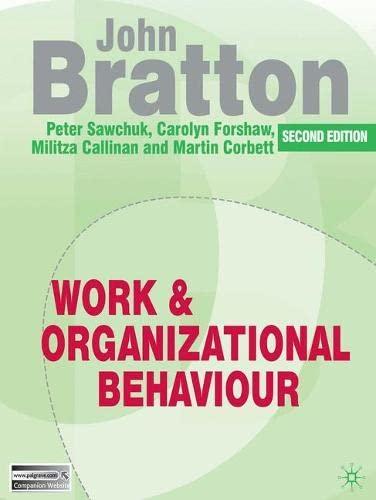 9780230230613: Work and Organizational Behaviour: Understanding the Workplace