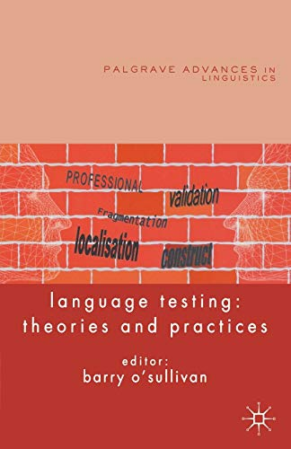 9780230230637: Language Testing: Theories and Practices (Palgrave Advances in Language and Linguistics)