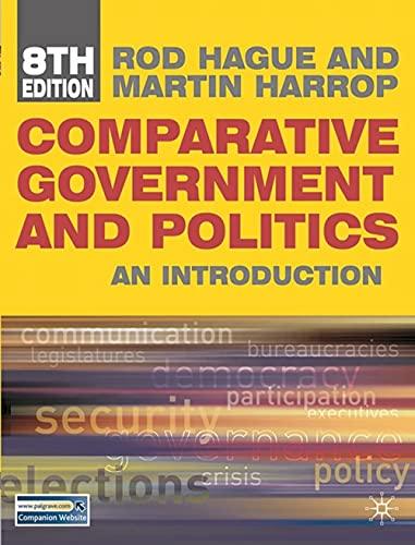 9780230231023: Comparative Government and Politics