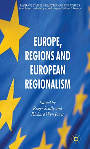 9780230231788: Europe, Regions and European Regionalism