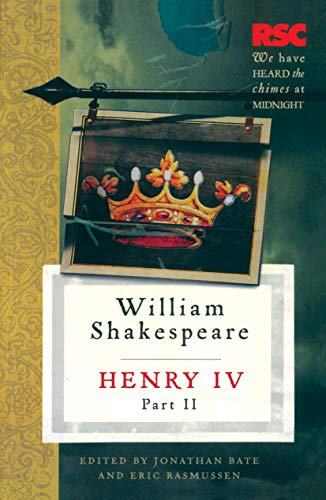 Henry IV, Part II (The RSC Shakespeare): Shakespeare, William