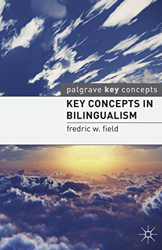 9780230232334: Key Concepts in Bilingualism