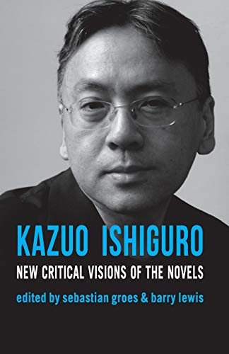 9780230232389: Kazuo Ishiguro: New Critical Visions of the Novels