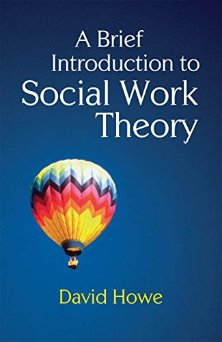 9780230233126: A Brief Introduction to Social Work Theory