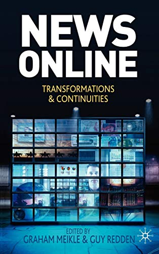 9780230233447: News Online: Transformations and Continuities
