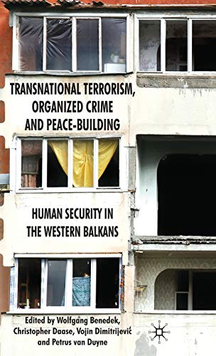 9780230234628: Transnational Terrorism, Organized Crime and Peace-Building: Human Security in the Western Balkans