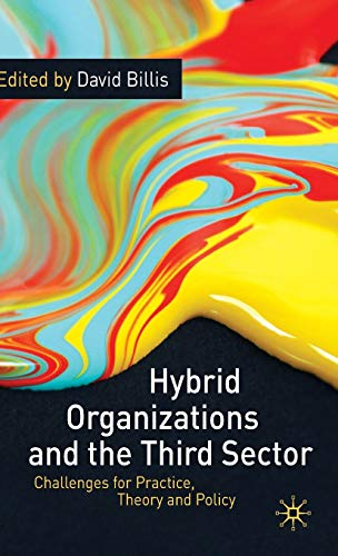 9780230234635: Hybrid Organizations and the Third Sector: Challenges for Practice, Theory and Policy