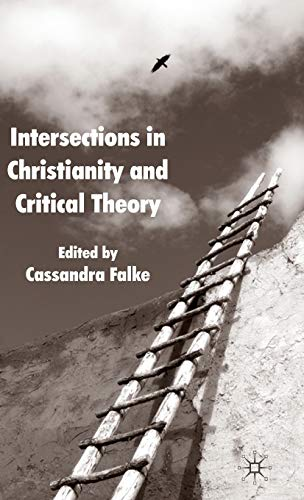 9780230234802: Intersections in Christianity and Critical Theory