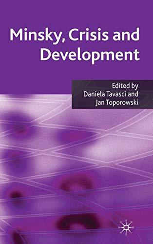 9780230235076: Minsky, Crisis and Development