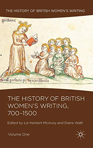 9780230235106: The History of British Women's Writing, 700-1500: Volume One