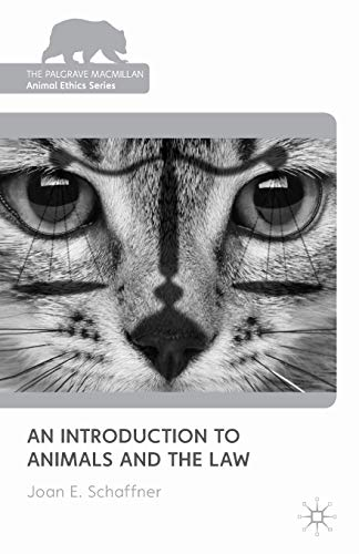 9780230235649: An Introduction to Animals and the Law