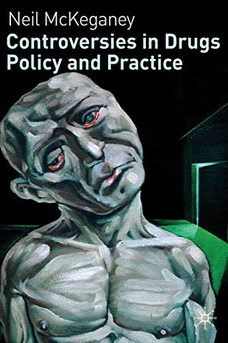 9780230235953: Controversies in Drugs Policy and Practice