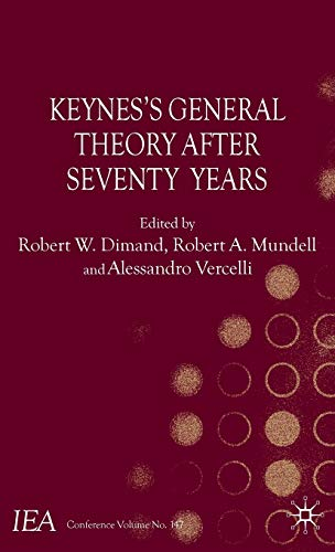 Keynes's General Theory After Seventy Years (International Economic Association Series)