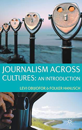 9780230236097: Journalism Across Cultures: An Introduction