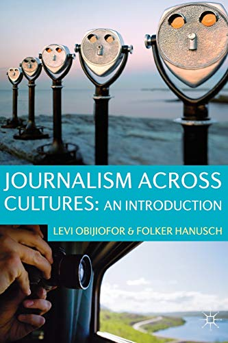 9780230236103: Journalism Across Cultures: An Introduction