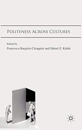 Politeness Across Cultures: Franc Bargiela-Chiappini