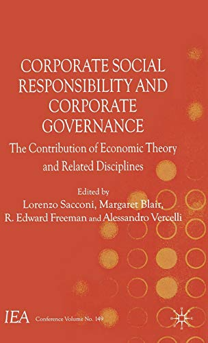 9780230236547: Corporate Social Responsibility and Corporate Governance: The Contribution of Economic Theory and Related Disciplines (International Economic Association)