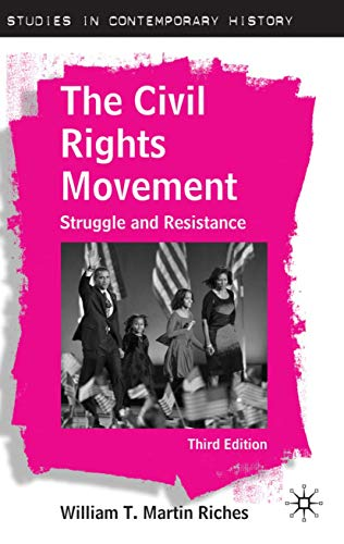 9780230237056: The Civil Rights Movement: Struggle and Resistance, Third Edition (Studies in Contemporary History)