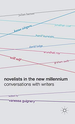 Novelists in the New Millennium: Conversations with Writers: Vanessa Guignery