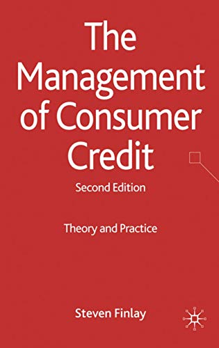 9780230238305: The Management of Consumer Credit: Theory and Practice