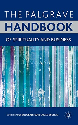 9780230238312: The Palgrave Handbook of Spirituality and Business