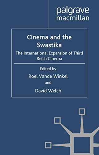 9780230238572: Cinema and the Swastika: The International Expansion of Third Reich Cinema