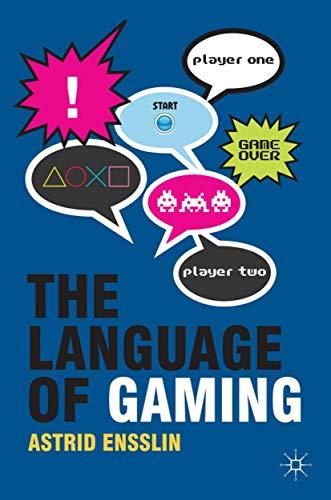 9780230238589: The Language of Gaming
