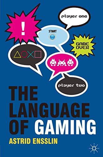 9780230238596: The Language of Gaming
