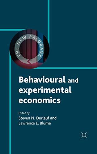 9780230238671: Behavioural and Experimental Economics (The New Palgrave Economics Collection)