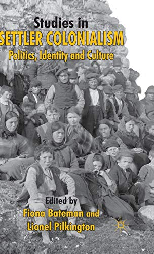 9780230238770: Studies in Settler Colonialism: Politics, Identity and Culture