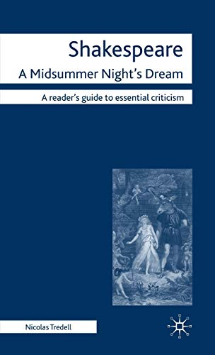 9780230238787: Shakespeare: A Midsummer Night's Dream (Readers' Guides to Essential Criticism)