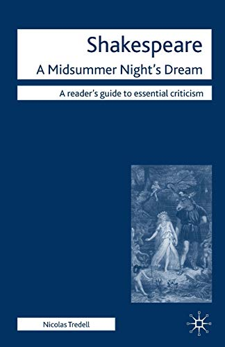 9780230238794: Shakespeare: A Midsummer Night's Dream (Readers' Guides to Essential Criticism)