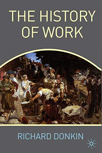 9780230238930: The History of Work