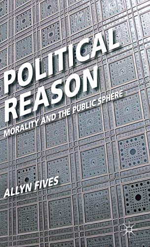 9780230238985: Political Reason: Morality and the Public Sphere