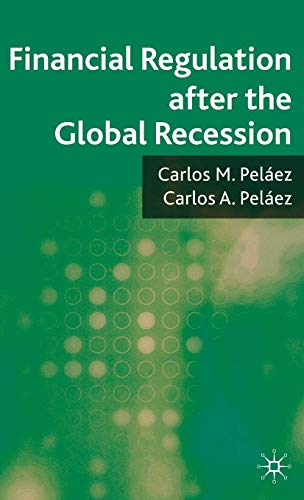 9780230239029: Financial Regulation after the Global Recession