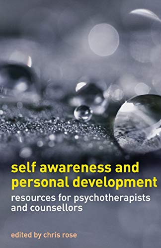 9780230240186: Self Awareness and Personal Development: Resources for Psychotherapists and Counsellors