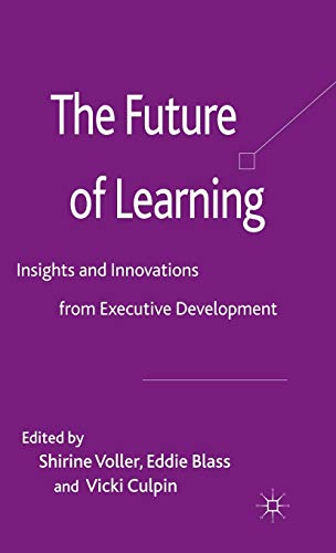 The Future of Learning: Insights and Innovations from Executive Development