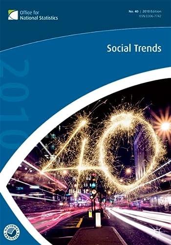 Social Trends (40th Edition): Palgrave Macmillan Ltd