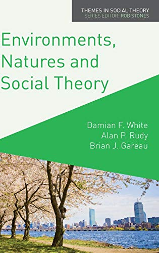 9780230241039: Environments, Natures and Social Theory (Themes in Social Theory)