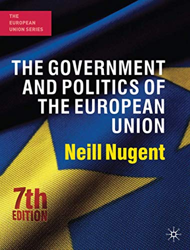 9780230241176: The Government and Politics of the European Union: Seventh Edition (The European Union Series)