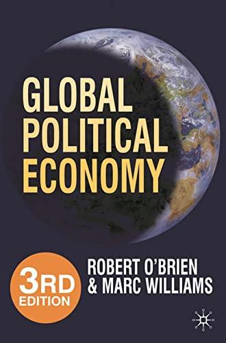 9780230241206: Global Political Economy: Evolution and Dynamics