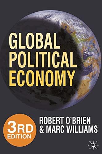 9780230241213: Global Political Economy: Evolution and Dynamics