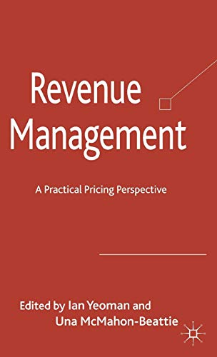 9780230241411: Revenue Management: A Practical Pricing Perspective
