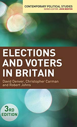 9780230241602: Elections and Voters in Britain (Contemporary Political Studies)