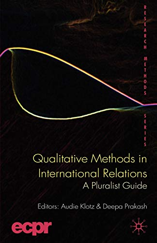9780230241756: Qualitative Methods in International Relations: A Pluralist Guide