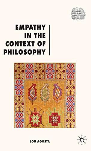 9780230241831: Empathy in the Context of Philosophy (Renewing Philosophy)