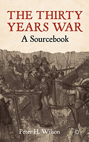 9780230242050: The Thirty Years War: A Sourcebook