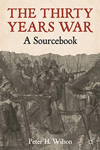 9780230242067: The Thirty Years War: A Sourcebook